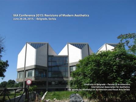IAA Conference 2015 – Belgrade: Revisions of Modern Aesthetics