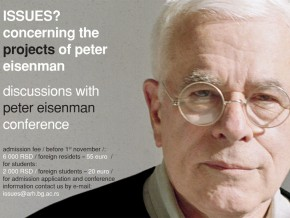 Конференција: ISSUES? Concerning The Projects Of Peter Eisenman