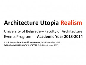 Architecture Utopia Realism: International Scientific Conference and Exhibition