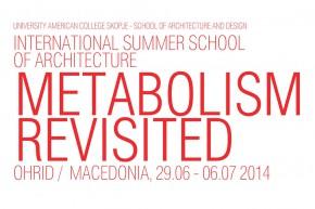 Летња школа архитектуре и дизајна: МЕТАБОЛИЗАМ ПОНОВО – Охрид 2014.