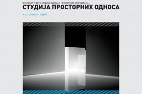 Изложба студентских радова: СТУДИЈА ПРОСТОРНИХ ОДНОСА
