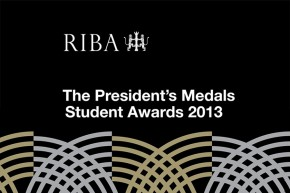 Изложба: The RIBA President's Medals Student Awards 2013