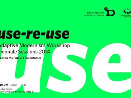 Radionica Use-ReUse: Adaptive Modernism – Biennale Sessions 2014
