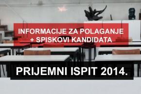 Информације за полагање Пријемног испита 2014.
