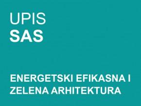 Upis na Specijalističke akademske studije – Energetski efikasna i zelena arhitektura 2015/16