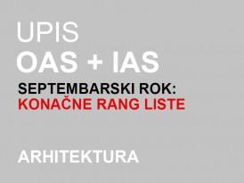 Upis OAS i IAS Arhitektura 2014/15 – septembarski rok: KONAČNE RANG LISTE