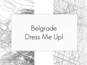 Радионица: Belgrade Dress Me Up!