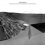 Louis Sullivan, Bartlett School of Architecture, UCL - 'The Living Dam'