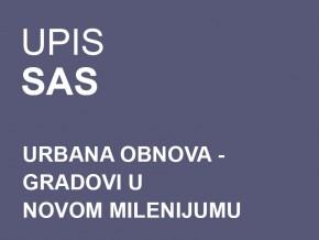 Upis na Specijalističke akademske studije: Urbana obnova – Gradovi u novom milenijumu 2014/15 (AŽURIRANO)