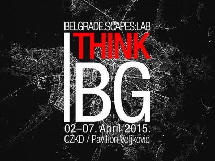 Serija događaja: Belgrade.SCAPES:LAB / I Think BG