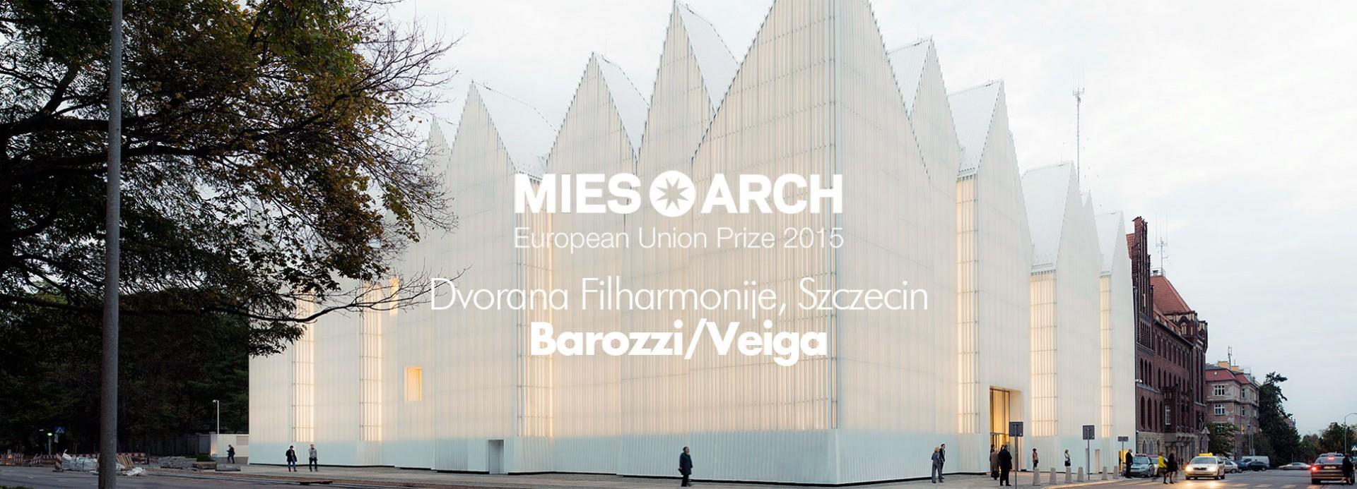 Mies van der Rohe Award 2015: Barozzi/Veiga – Dvorana Filharmonije, Šćećin