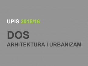 Upis u prvu godinu Doktorskih akademskih studija – Arhitektura i urbanizam 2015/16