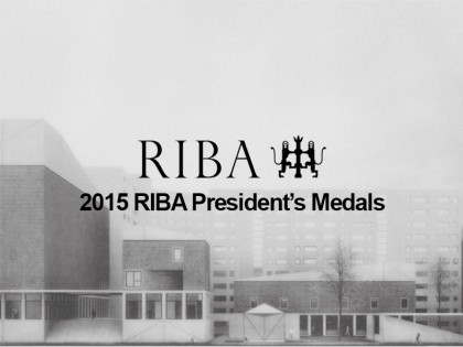 Награде: The RIBA President's Medals Student Awards 2015