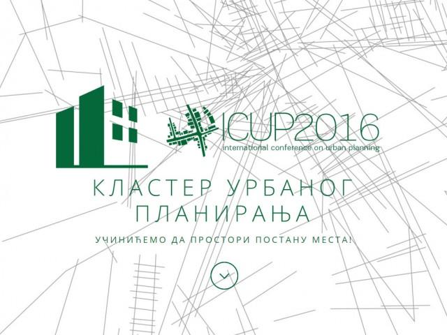 Међународна конференција: Урбано планирање – ICUP2016