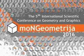 5. međunarodna konferencija o geometriji i grafici – moNGeometrija 2016