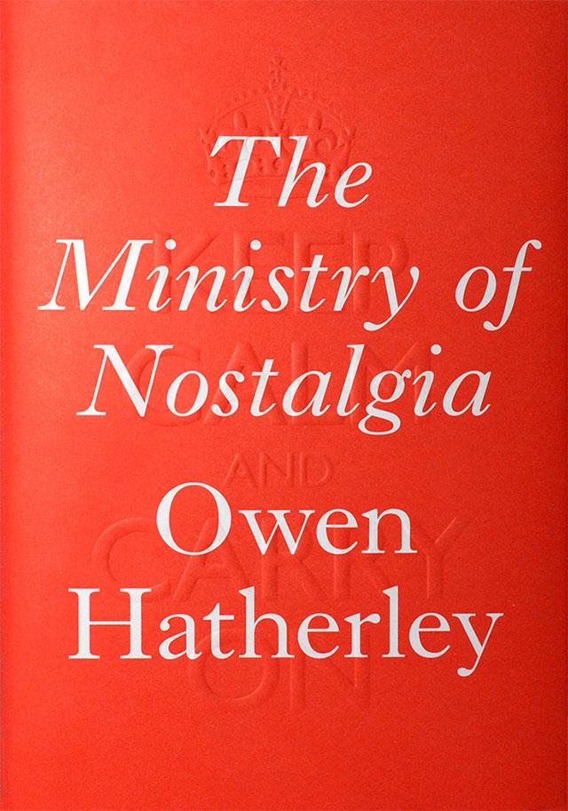 2016_Owen-Hatherley_The-Ministry-of-Nostalgia