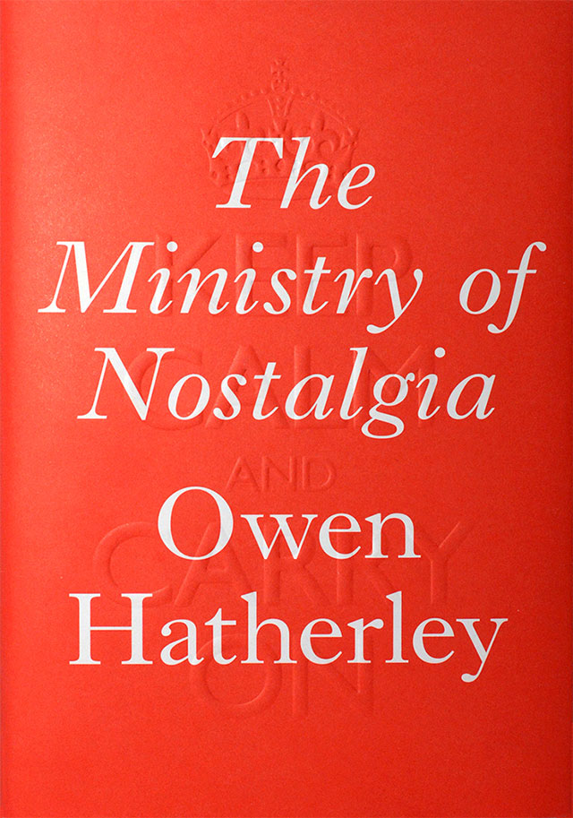 2016_Owen-Hatherley_The-Ministry-of-Nostalgia