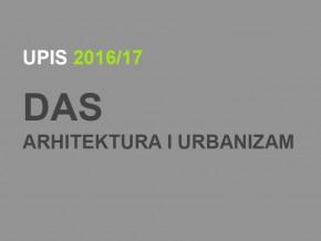 Упис у прву годину Докторских академских студија – Архитектура и урбанизам 2016/17