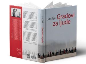 2016_Jan-Gehl_Gradovi-za-ljude