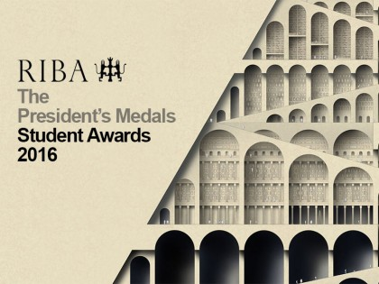 Награде: The RIBA President's Medals Student Awards 2016
