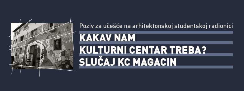 Kakav-nam-kulturni-centar-treba-KC-Magacin