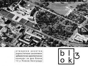 Изложба конкурсних радова и дискусија: Урбанистичко-архитектонски конкурс за део Блока 13 на Новом Београду