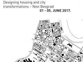 International Workshop: Designing Housing and City Transformations – Novi Beograd