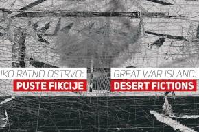 Изложба у КЦ Магацин: Велико ратно острво – Пусте фикције