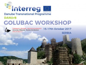 "Project ""DANUrB"": Golubac Workshop, Serbia (15-17th October 2017)"