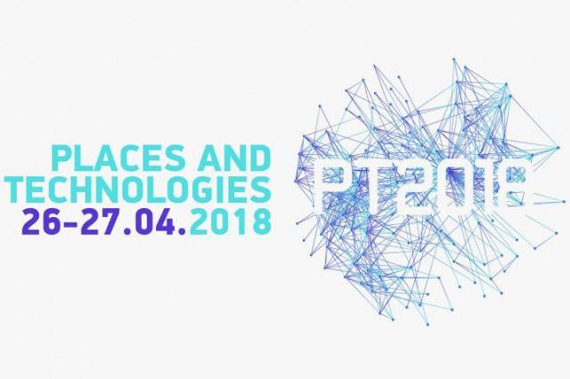 Конференција: Места и технологије 2018 (Places and Technologies 2018)