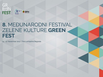 Међународни фестивал зелене културе: Green Fest (14 – 17.11.2017.)