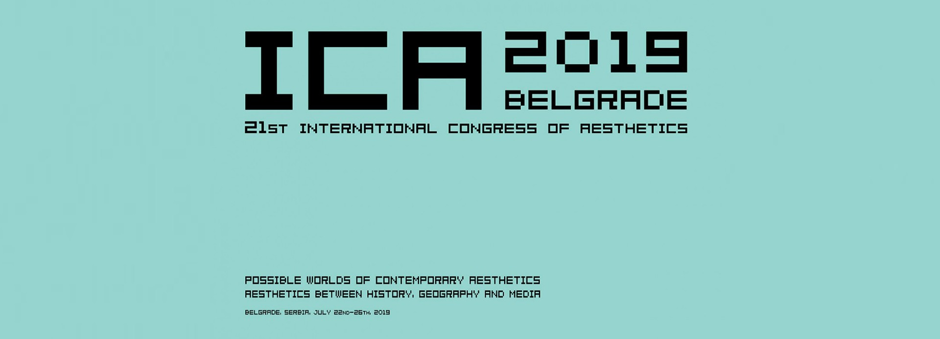 ICA 2019 Београд: 21. међународни конгрес за естетику (22-26. јул 2019)