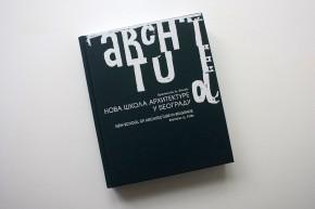 Publikacija: Nova škola arhitekture u Beogradu – Branislav LJ. Folić