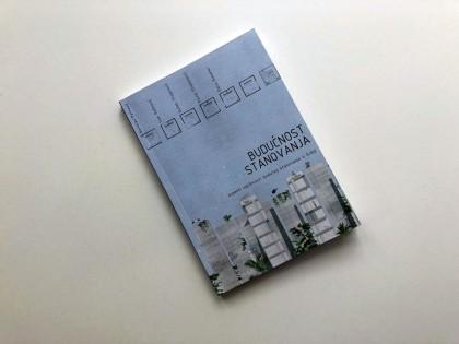 """Публикација: """"Будућност становања – аспекти одрживости будућег становања у Србији"""""""
