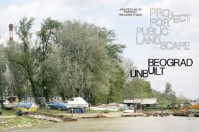 Радионица: Beograd Unbuilt – Project for Public Landscape (Неизграђени Београд – Пројекат за јавни пејзаж)