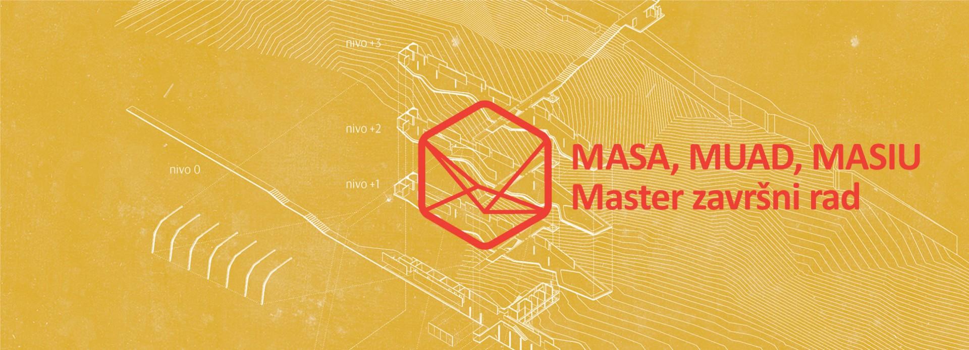 Веб изложба: МАСА, МУАД и МАСИУ – Мастер завршни рад 2016/17