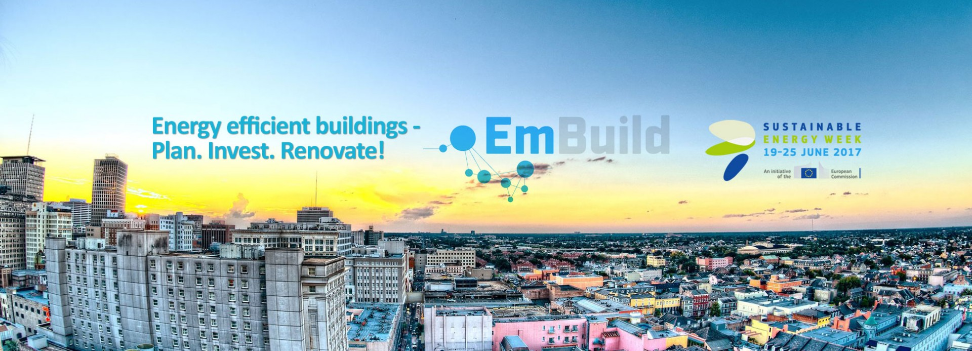 EmBuild Final Conference: Energy Efficient Buildings – Plan. Invest. Renovate!