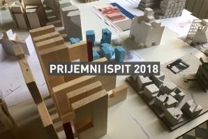 Пријемни испит 2018. за упис у прву годину студијских програма Архитектонског факултета у Београду