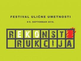 """Фестивал уличне уметности """"рЕКОнструкција"""" (8-9. септембар 2018.)"""