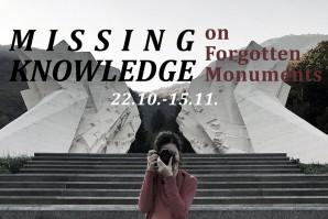 Poziv za učešće na radionici: Missing Knowledge (On Forgotten Monuments)