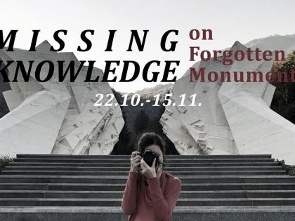 Позив за учешће на радионици: Missing Knowledge (On Forgotten Monuments)