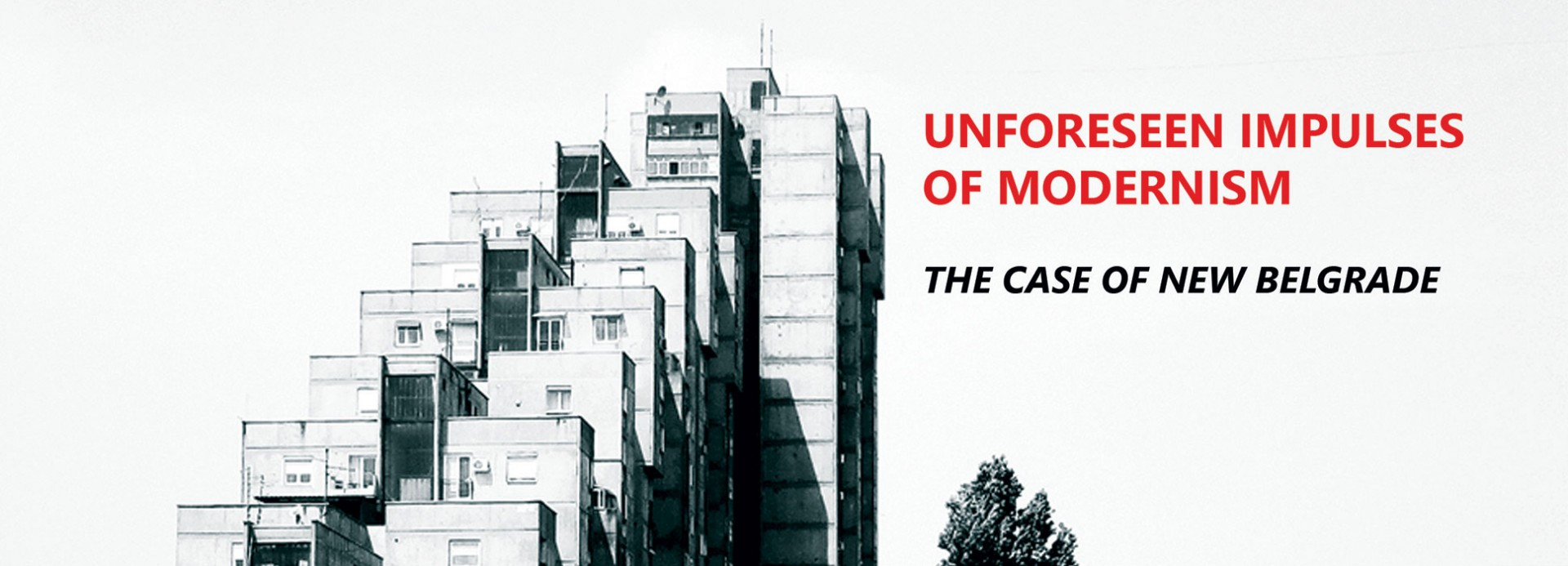 "Позив за учешће на радионици: ""Unforeseen Impulses of Modernism: The Case of New Belgrade"" (19-29.11.2018)"