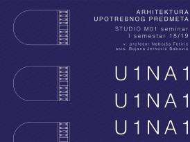 Izložba U1NA1 2018/19: Arhitektura upotrebnog predmeta