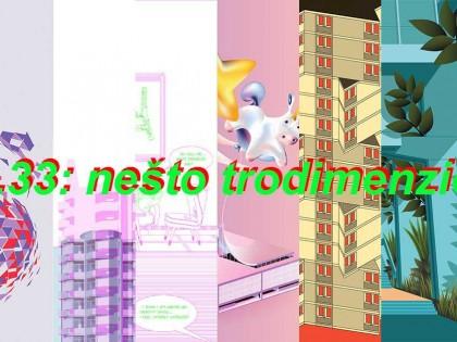 """Izložba """".33: nešto trodimenzionalno"""" grupe autora """"Moderni u Beogradu"""" u Galeriji Kolektiv"""