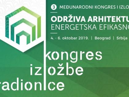 Трећи међународни конгрес: Одржива архитектура – енергетска ефикасност (04-06. октобар 2019)
