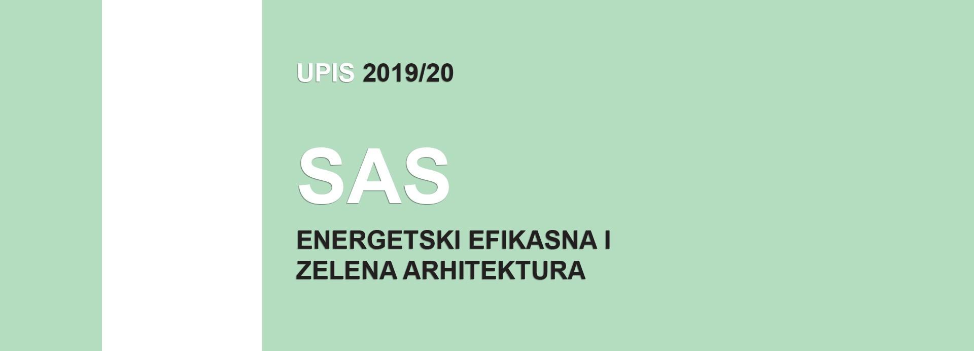 Упис на Специјалистичке академске студије 2019/20 – Енергетски ефикасна и зелена архитектура 2019/20