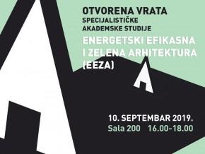 Otvorena vrata Arhitektonskog fakulteta za SPECIJALISTIČKE AKADEMSKE STUDIJE ENERGETSKI EFIKASNA I ZELENA ARHITEKTURA (EEZA) – 10.09.2019.