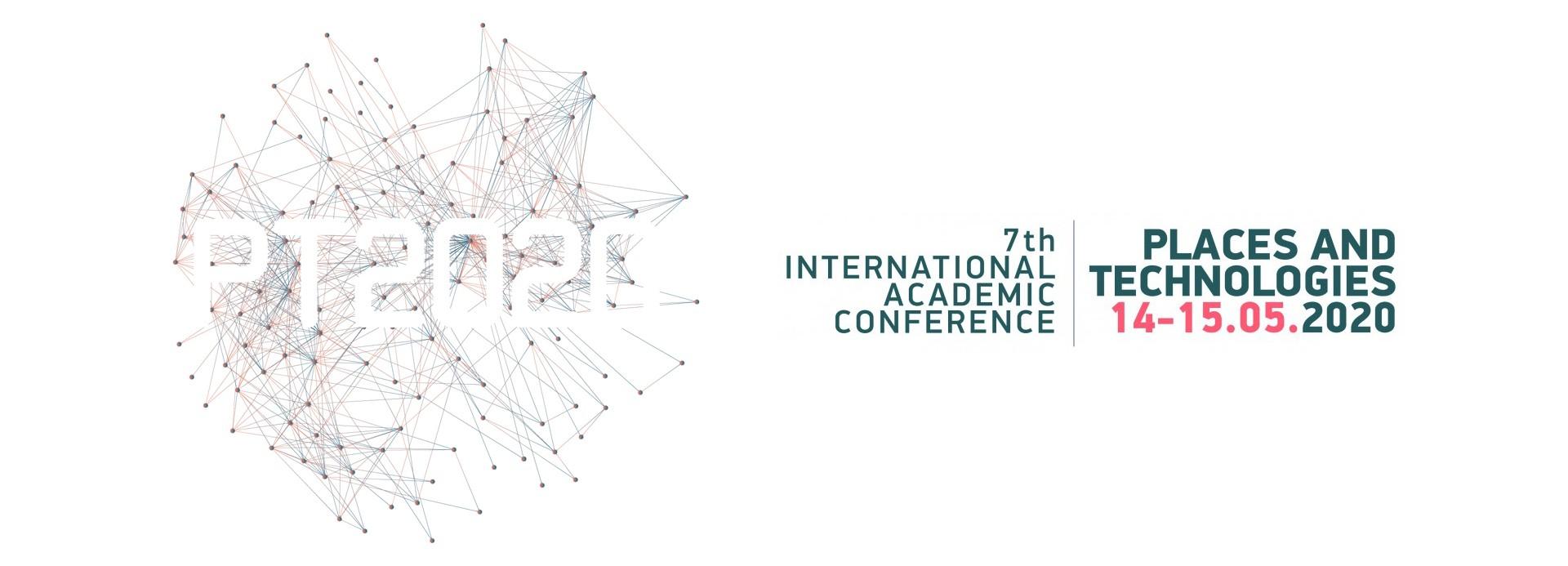 7. međunarodna akademska konferencija  MESTA I TEHNOLOGIJE 2020. / PLACES AND TECHNOLOGIES 2020.
