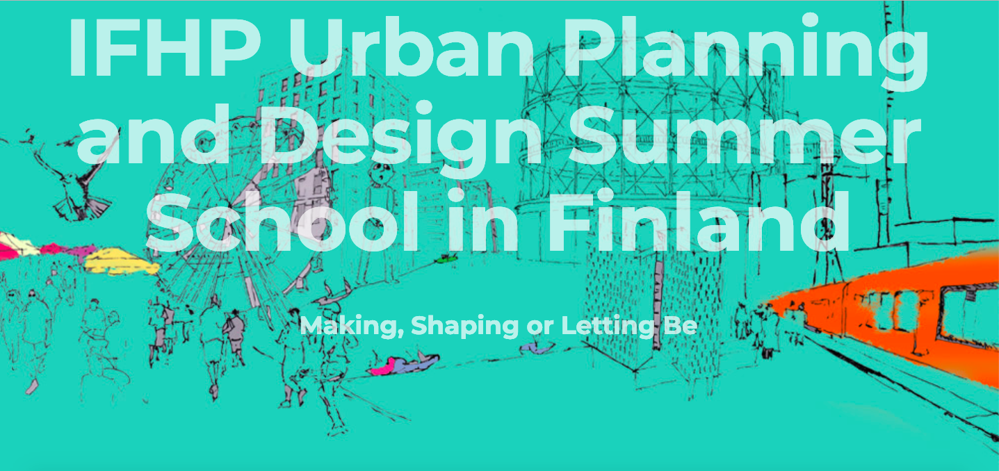 IFHP URBAN PLANNING AND DESIGN SUMMER SCHOOL_Banner