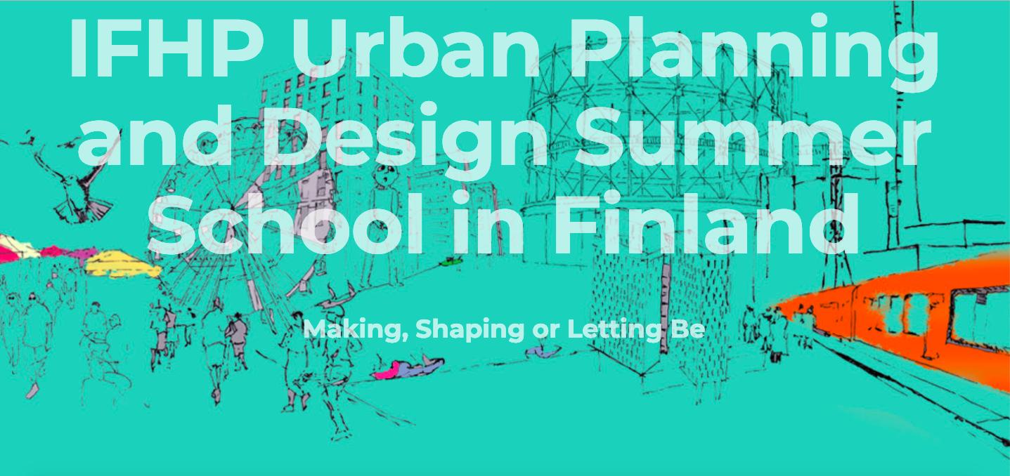 IFHP URBAN PLANNING AND DESIGN SUMMER SCHOOL_Banner